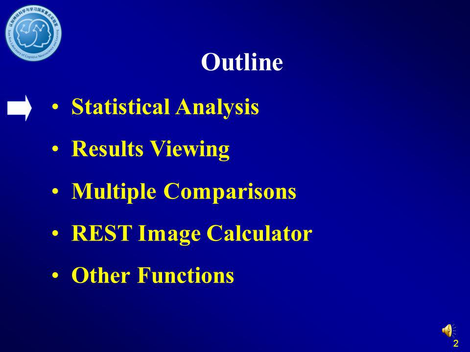 Outline Statistical Analysis Results Viewing Multiple Comparisons