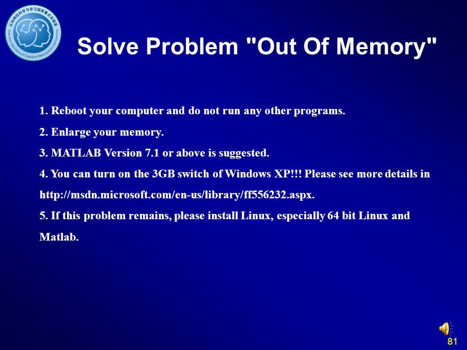 Solve Problem Out Of Memory