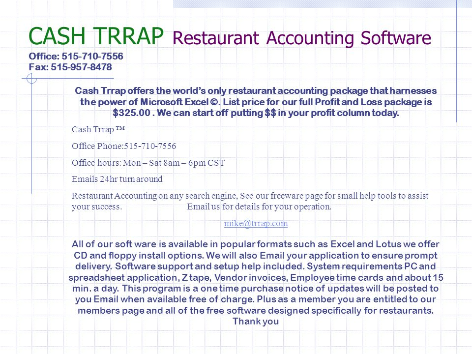 CASH TRRAP Restaurant Accounting Software Office: 515-710-7556 Fax: 515-957-8478
