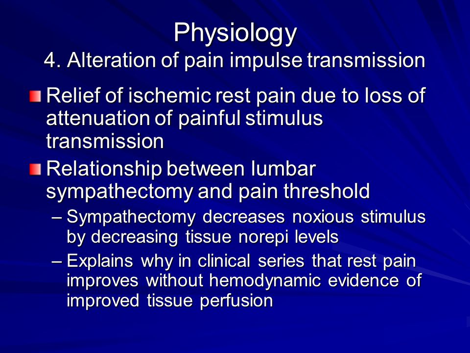 Physiology 4. Alteration of pain impulse transmission