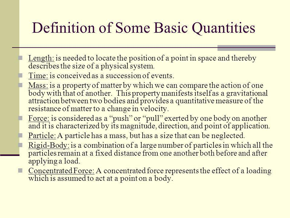 Definition of Some Basic Quantities