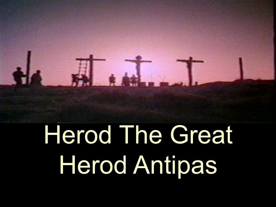 Herod The Great Herod Antipas
