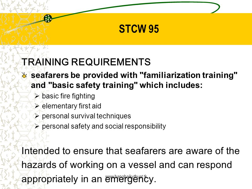 STCW 95 TRAINING REQUIREMENTS