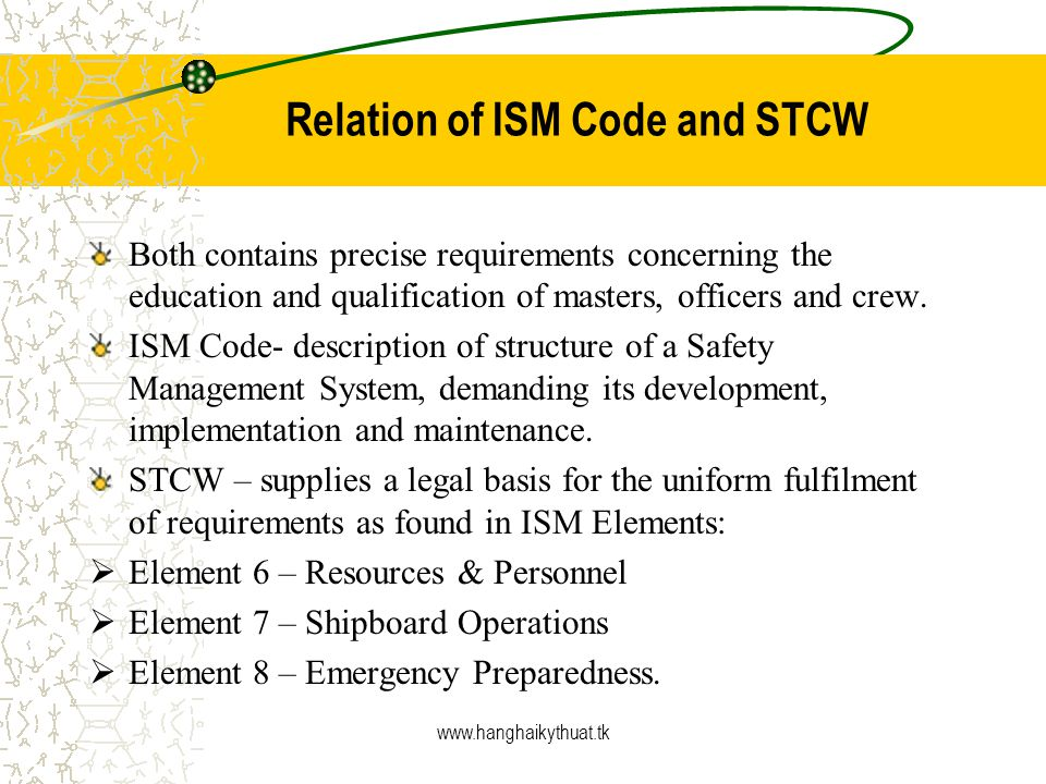Relation of ISM Code and STCW