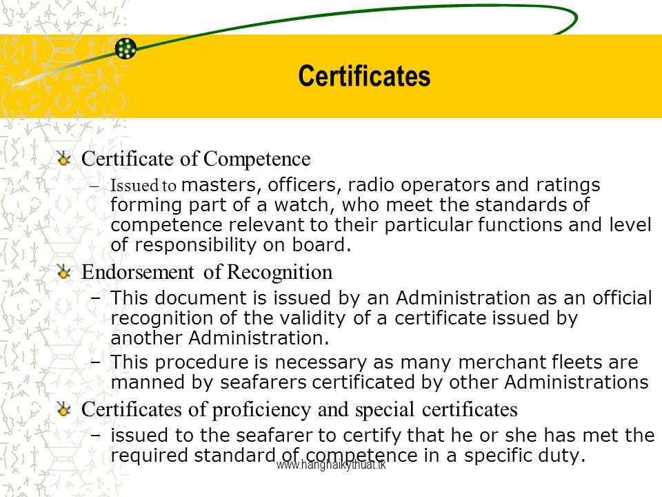 Certificates Certificate of Competence Endorsement of Recognition