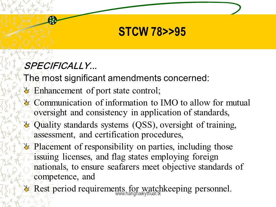 STCW 78>>95 SPECIFICALLY...