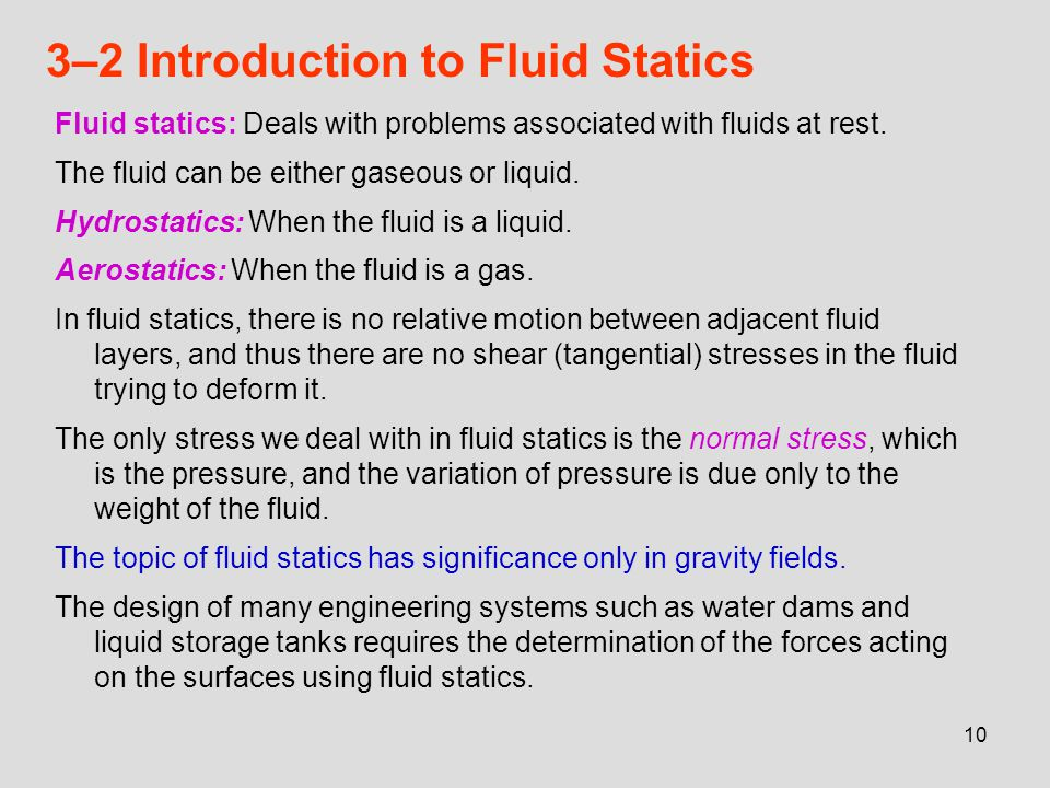 3–2 Introduction to Fluid Statics