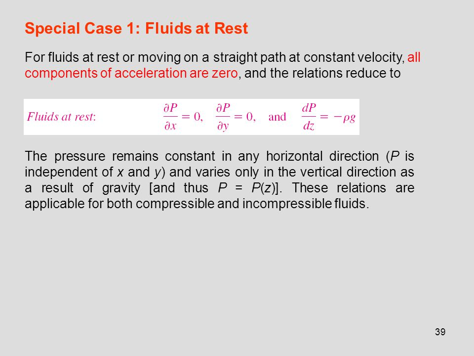 Special Case 1: Fluids at Rest