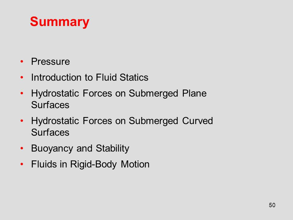 Summary Pressure Introduction to Fluid Statics