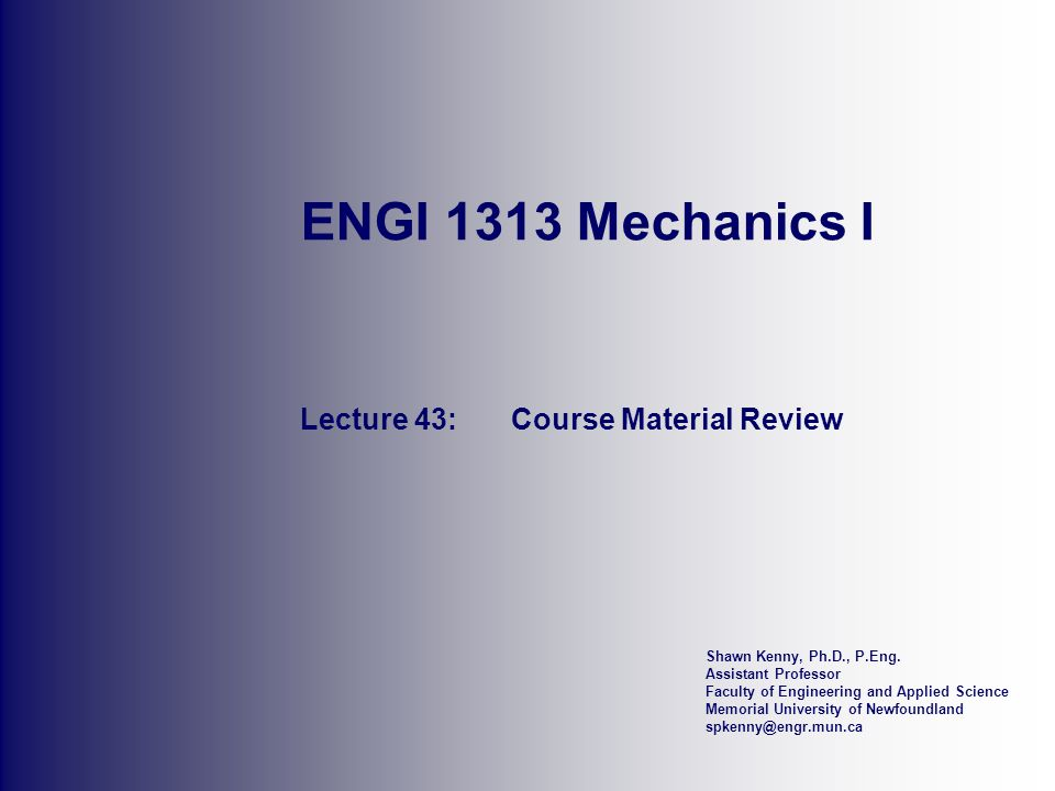 Lecture 43: Course Material Review