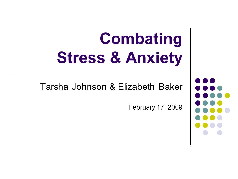 Combating Stress & Anxiety