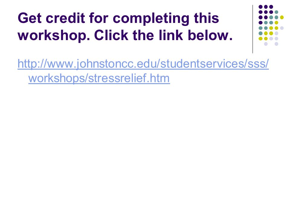 Get credit for completing this workshop. Click the link below.