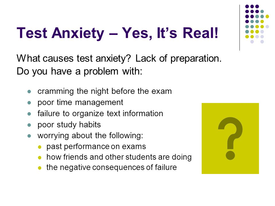 Test Anxiety – Yes, It's Real!