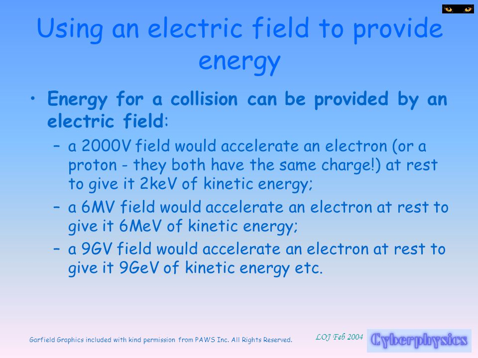 Using an electric field to provide energy