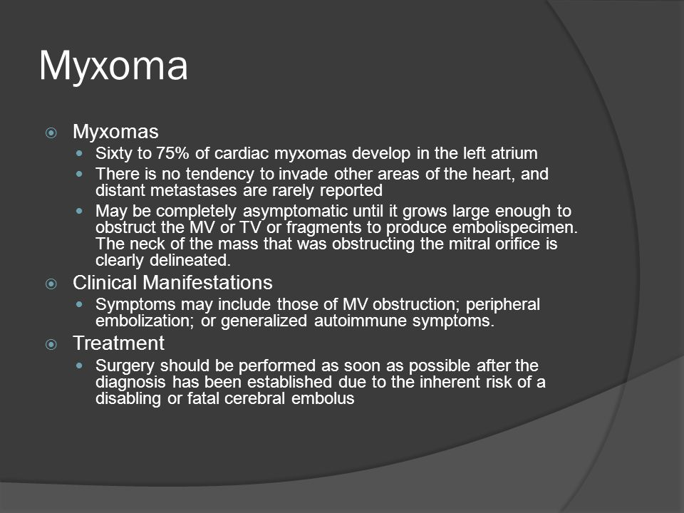 Myxoma Myxomas Clinical Manifestations Treatment