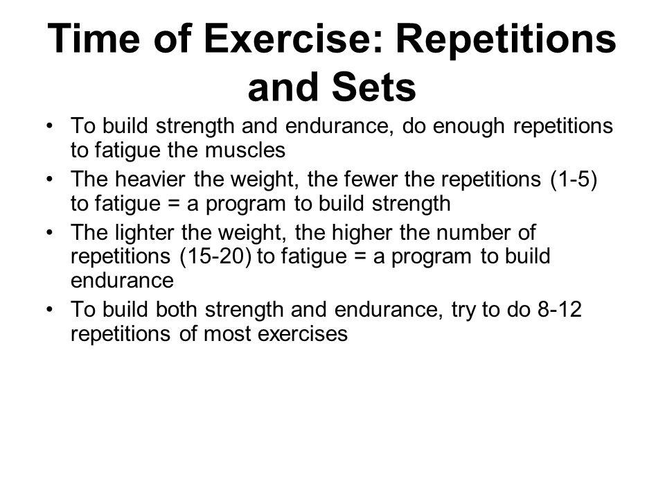Time of Exercise: Repetitions and Sets