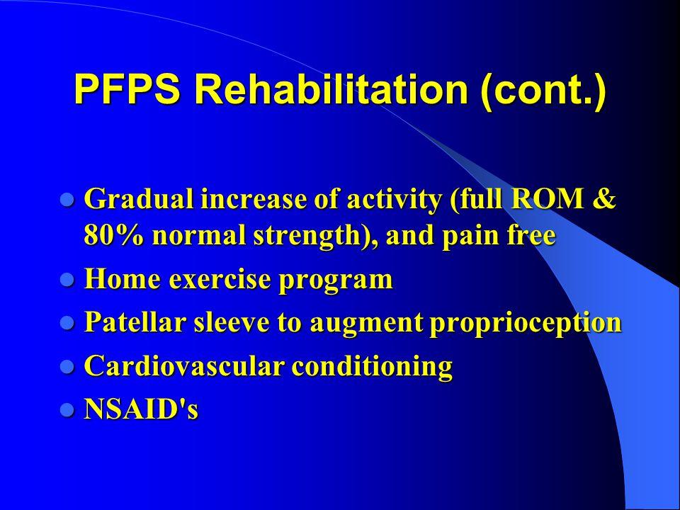 PFPS Rehabilitation (cont.)