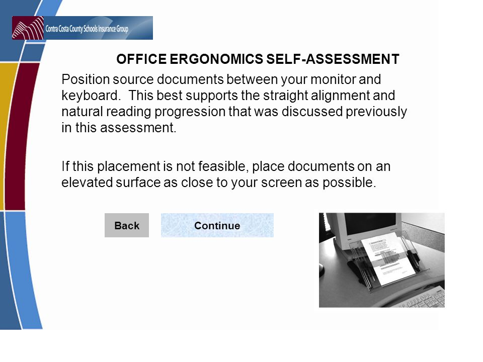 Position source documents between your monitor and keyboard