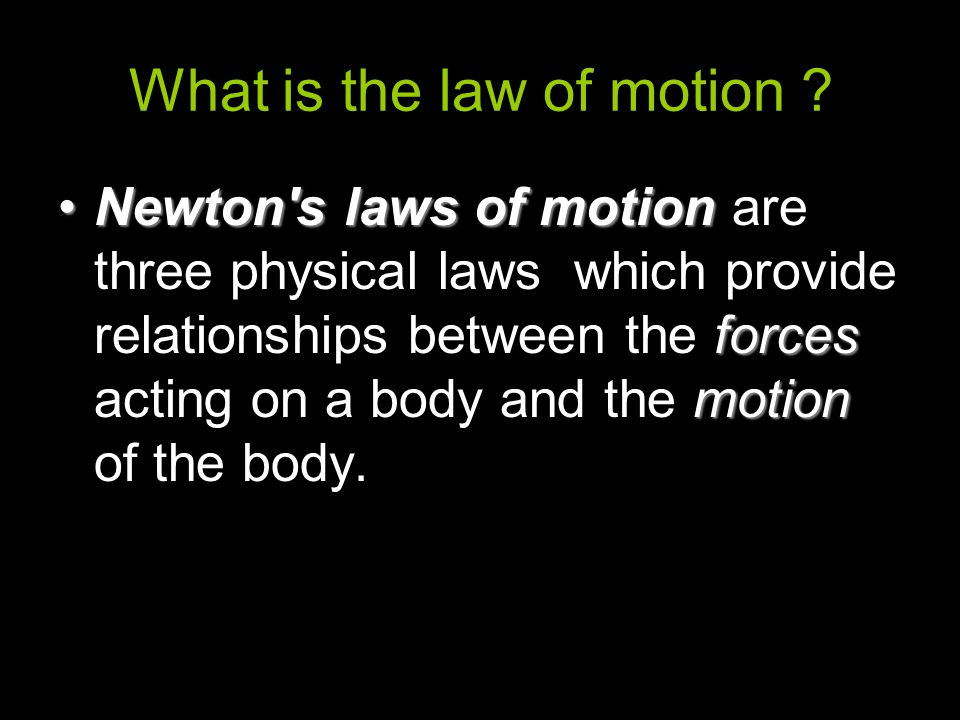 What is the law of motion