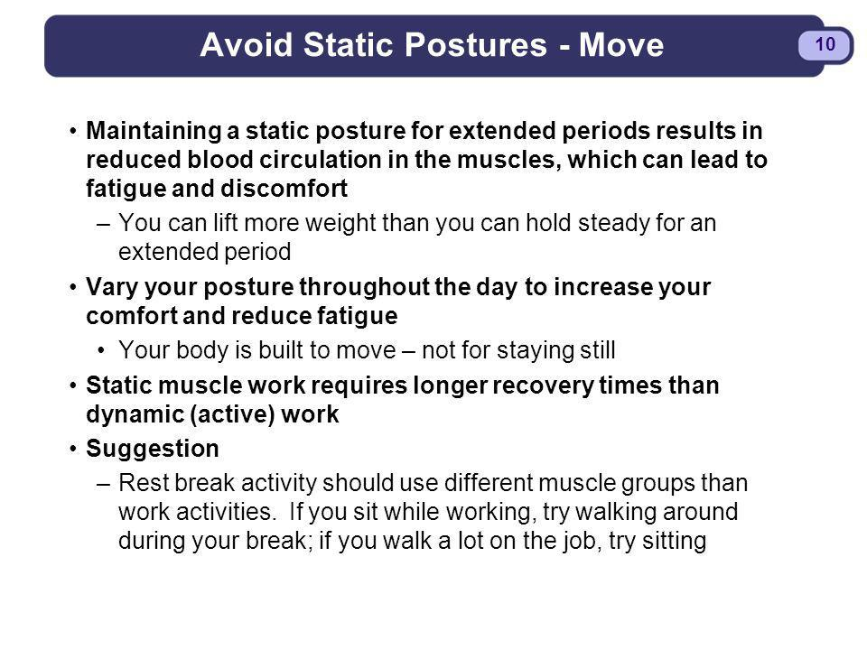 Avoid Static Postures - Move