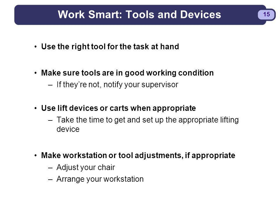 Work Smart: Tools and Devices