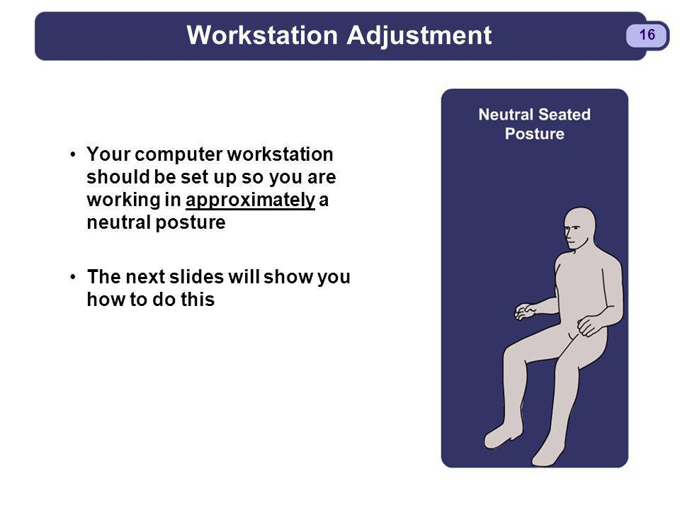 Workstation Adjustment