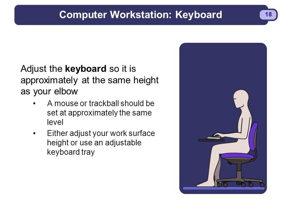 Computer Workstation: Keyboard