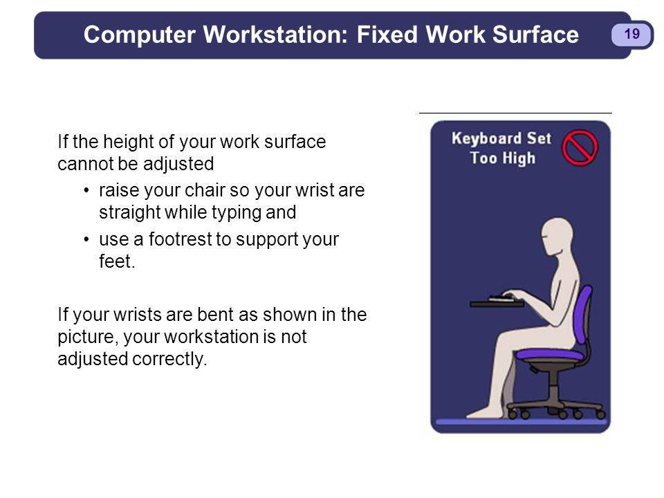 Computer Workstation: Fixed Work Surface