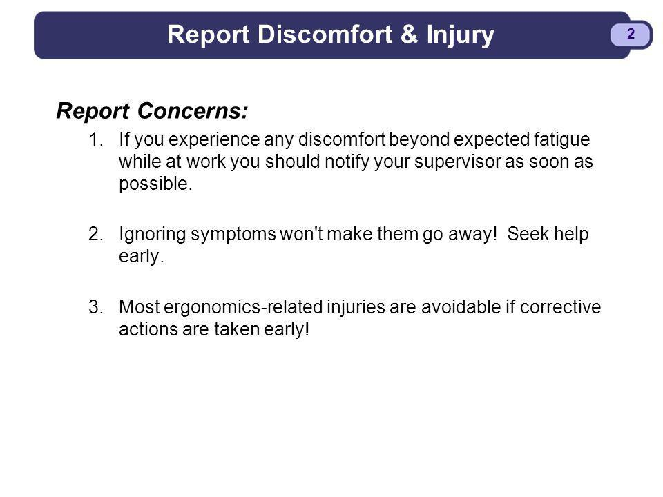 Report Discomfort & Injury