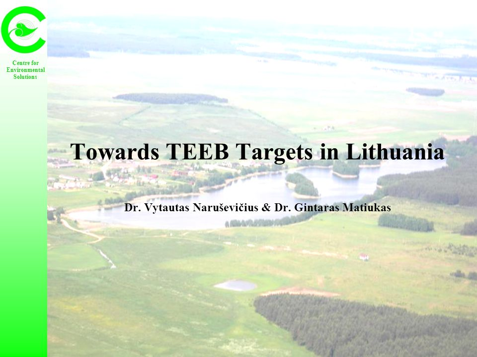 Towards TEEB Targets in Lithuania