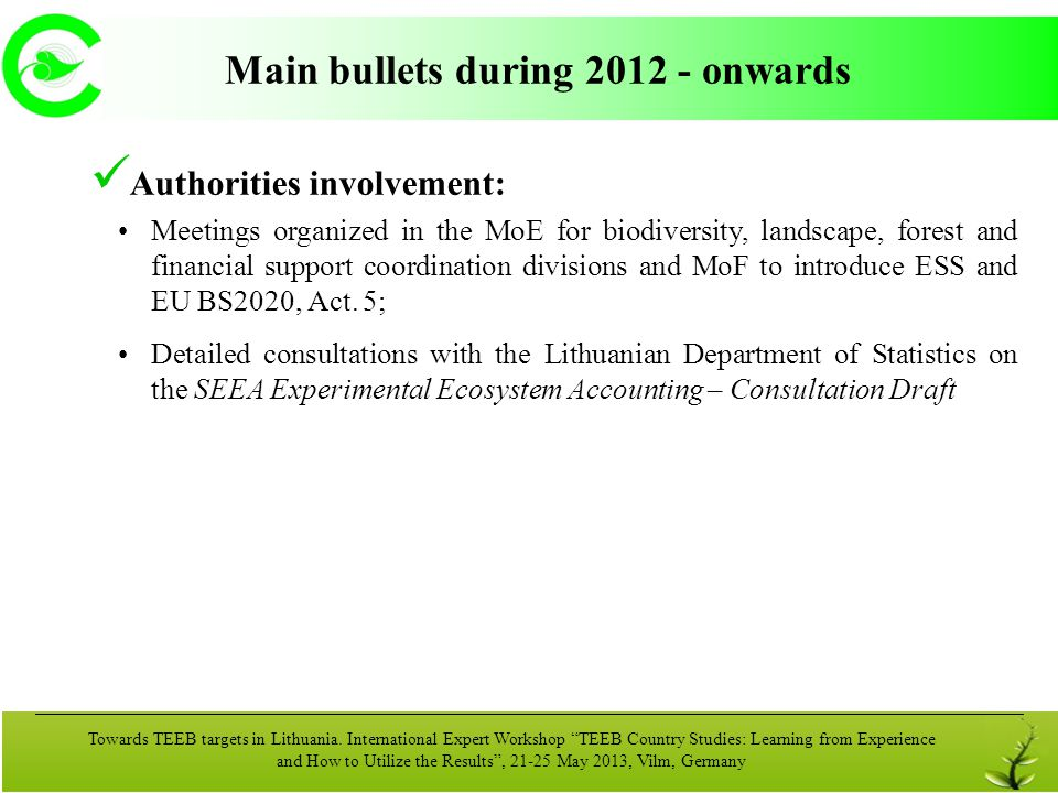 Main bullets during 2012 - onwards