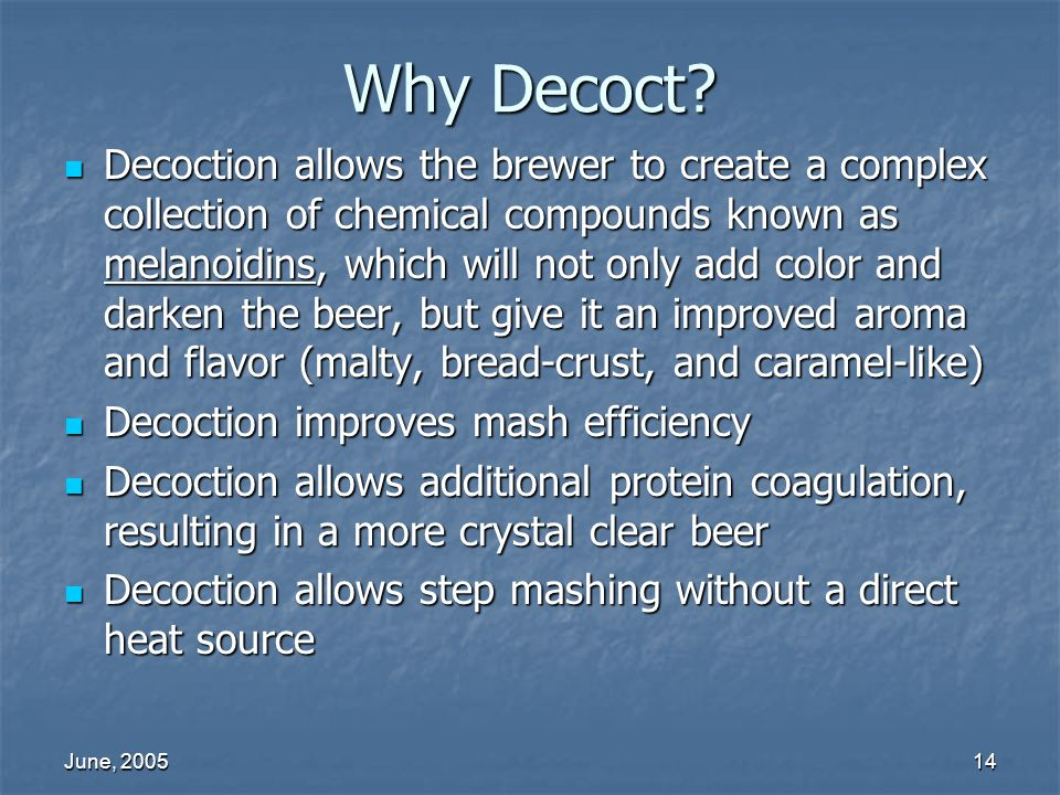 Why Decoct