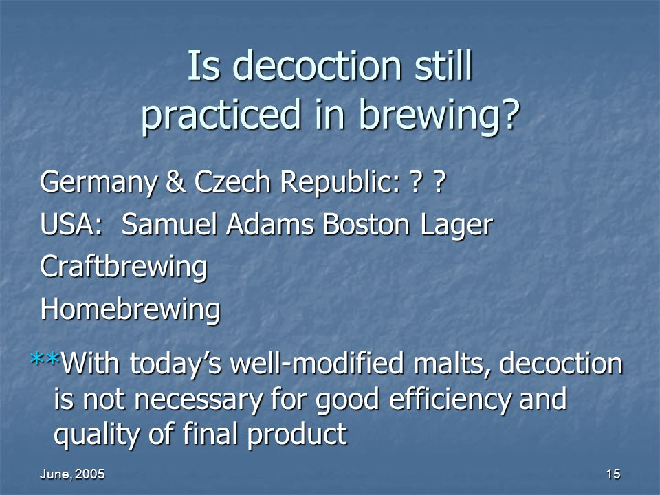 Is decoction still practiced in brewing