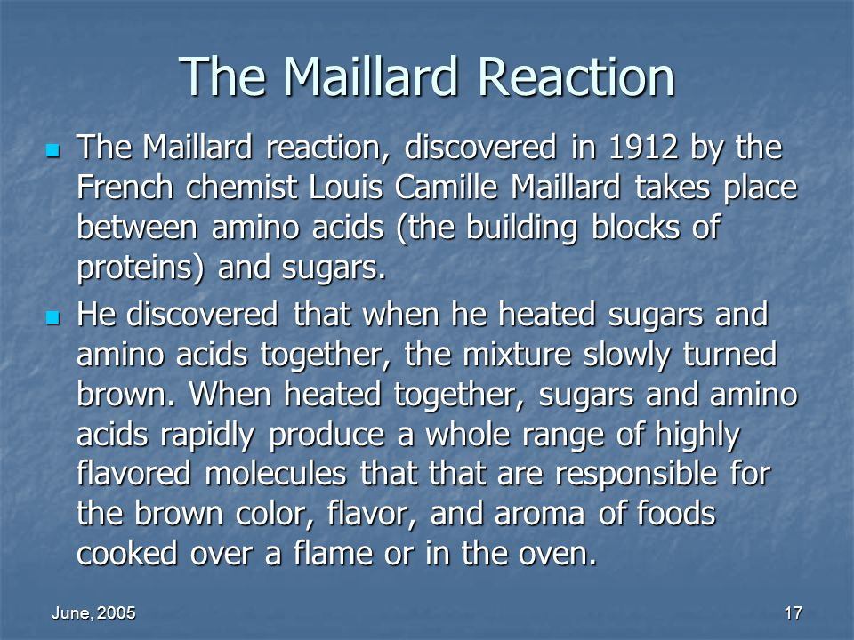 The Maillard Reaction