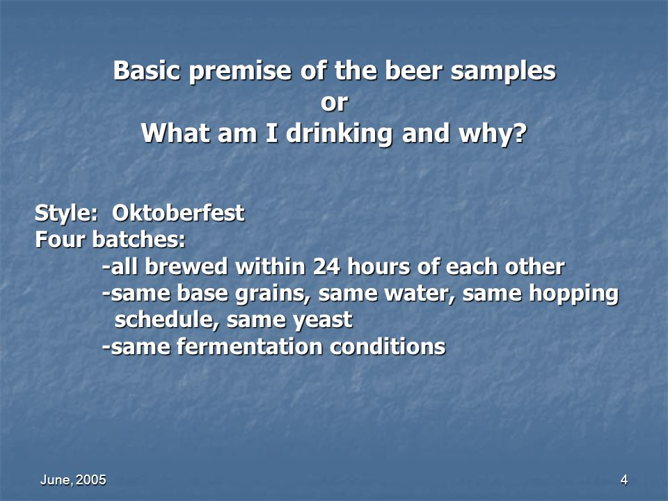 Basic premise of the beer samples What am I drinking and why