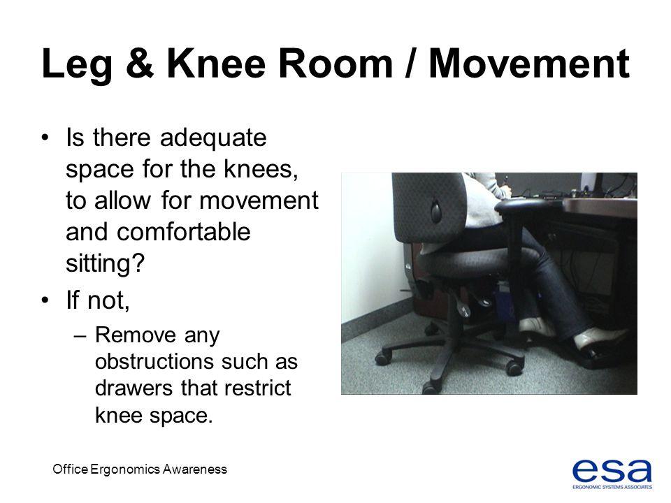 Leg & Knee Room / Movement