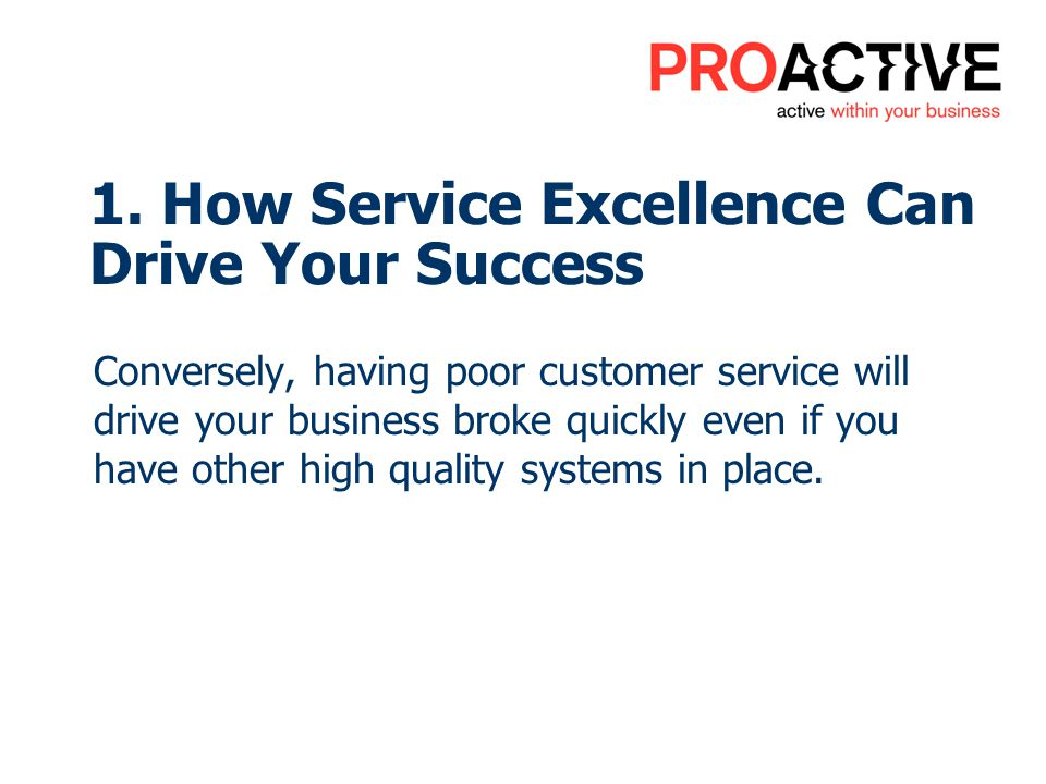1. How Service Excellence Can Drive Your Success