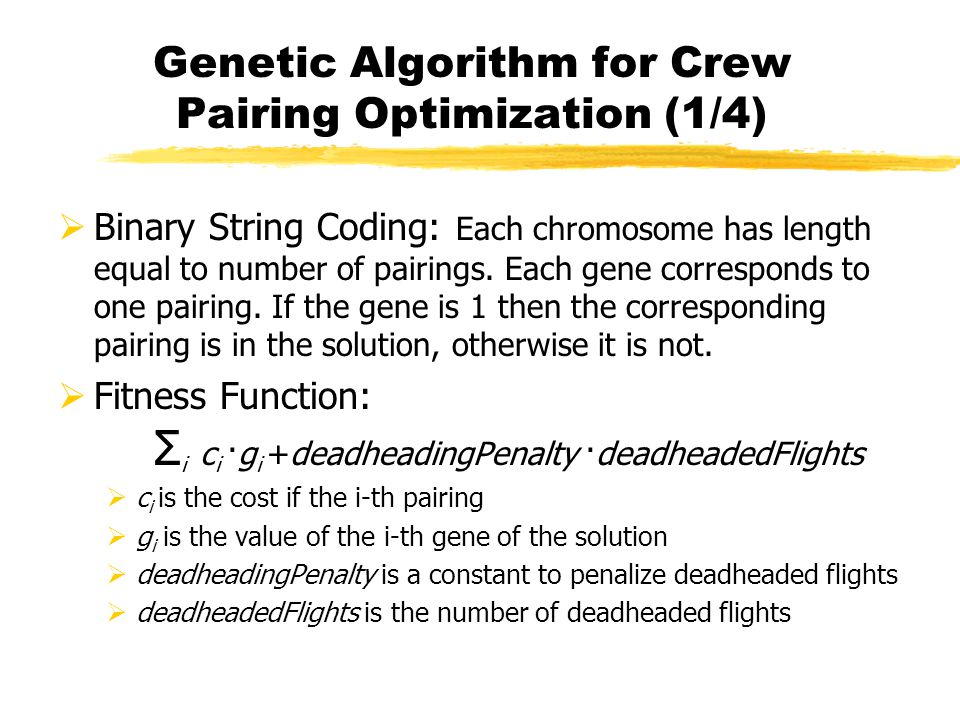 Genetic Algorithm for Crew Pairing Optimization (1/4)