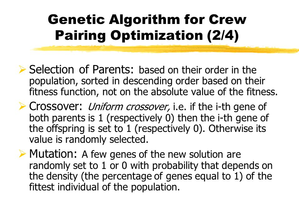 Genetic Algorithm for Crew Pairing Optimization (2/4)
