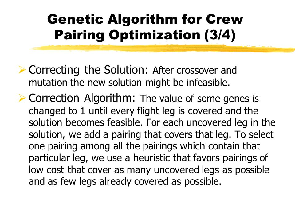 Genetic Algorithm for Crew Pairing Optimization (3/4)