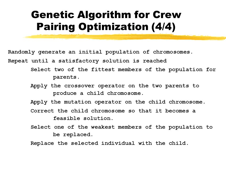 Genetic Algorithm for Crew Pairing Optimization (4/4)