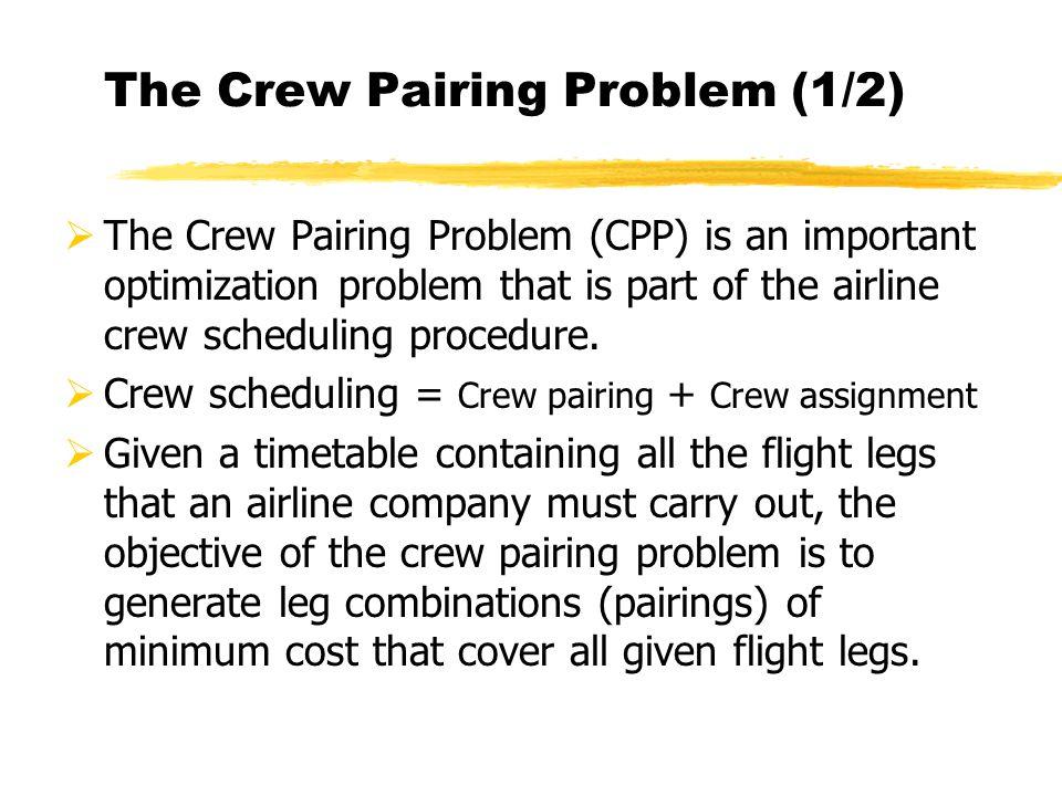 The Crew Pairing Problem (1/2)