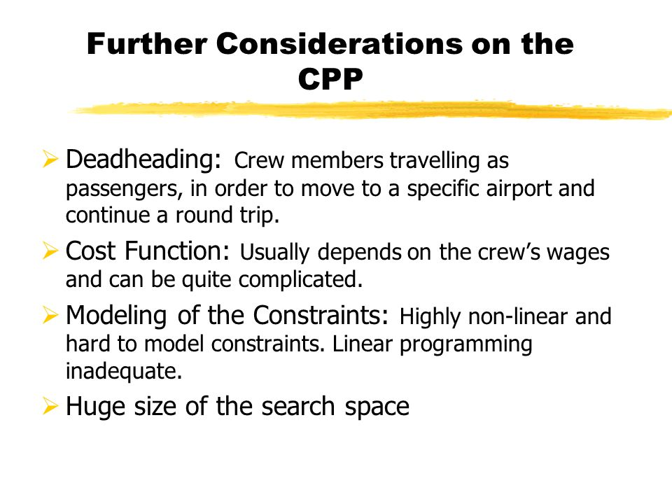 Further Considerations on the CPP