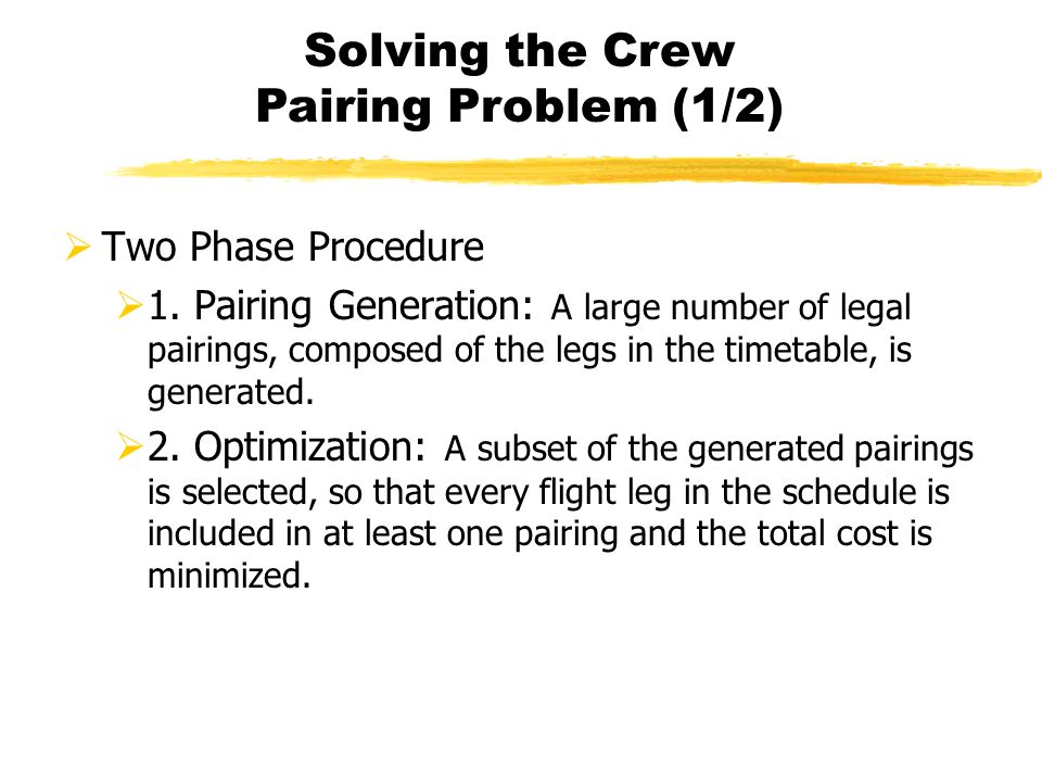 Solving the Crew Pairing Problem (1/2)