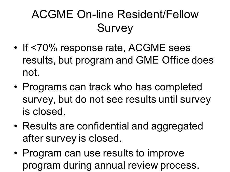ACGME On-line Resident/Fellow Survey