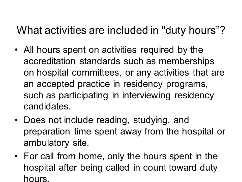 What activities are included in duty hours