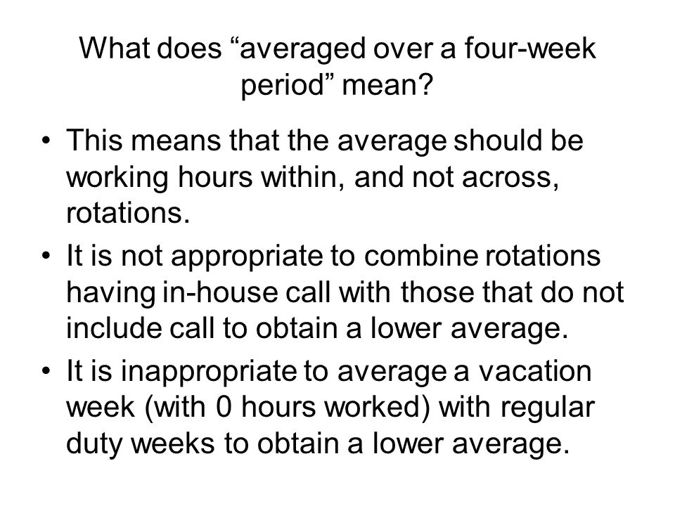 What does averaged over a four-week period mean