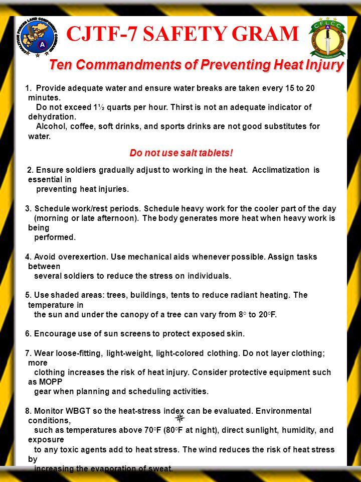 CJTF-7 SAFETY GRAM Ten Commandments of Preventing Heat Injury