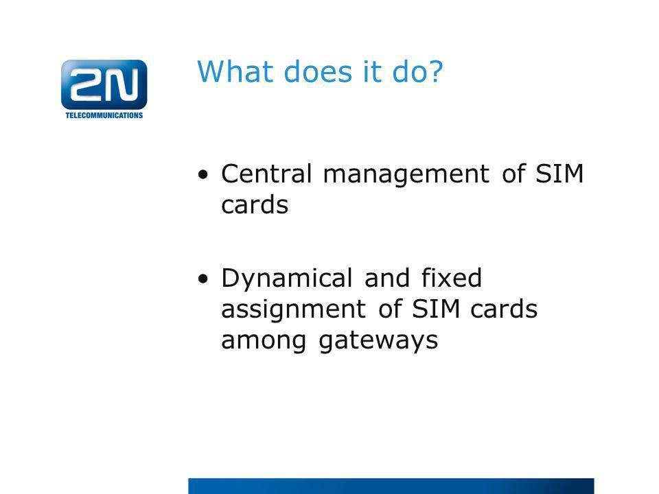 What does it do Central management of SIM cards