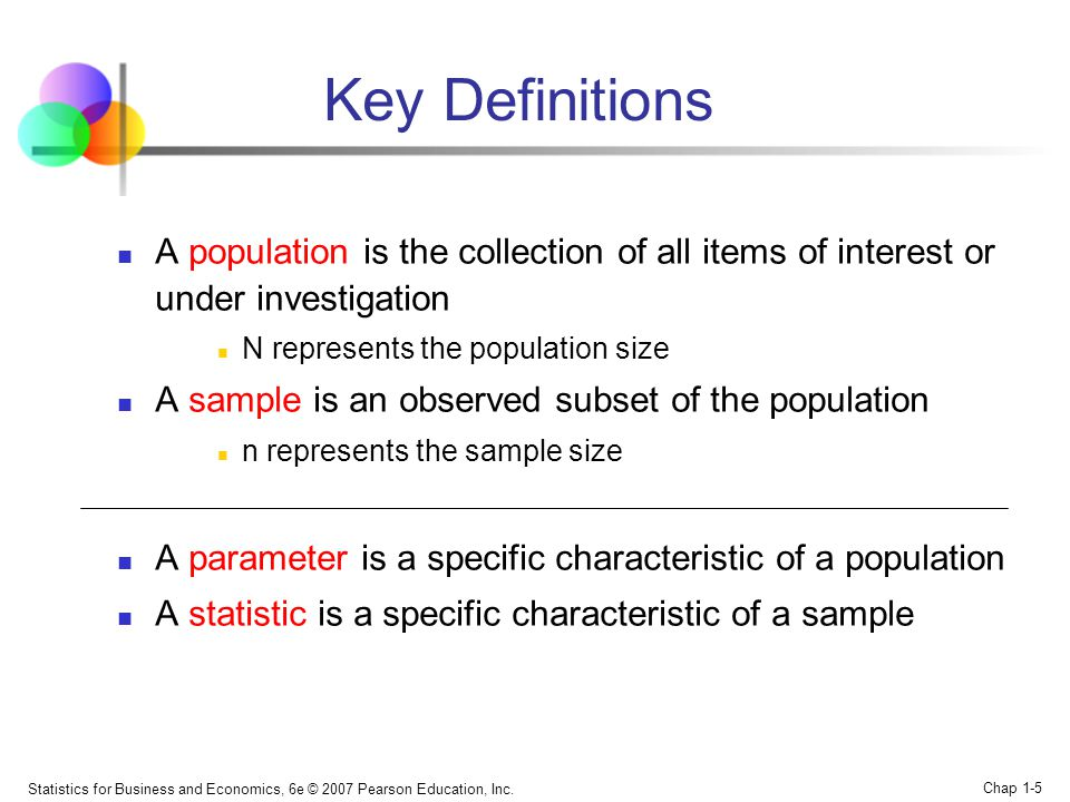 Key Definitions A population is the collection of all items of interest or under investigation. N represents the population size.